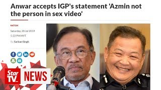 Anwar accepts IGP's statement 'Azmin not the person in sex video'