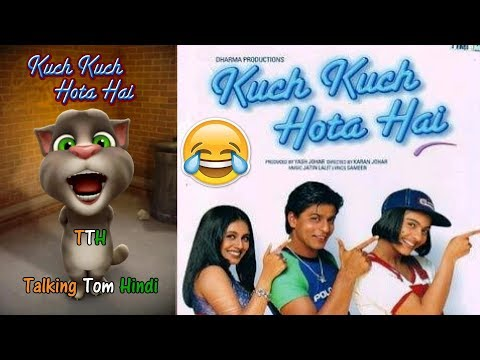 Talking Tom Hindi - Kuch Kuch Hota Hai Funny Comedy - Talking Tom Funny Videos