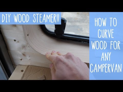 Building A DIY Wood Steamer - VanLife Projects