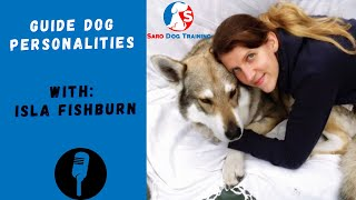 Guide dog personality in wolves and dogs with Isla Fisburn