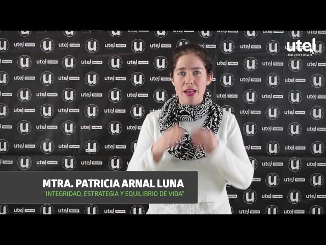Integridad, estrategia y equilibrio de vida | UTEL Universidad