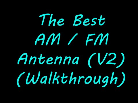 How To Make The BEST AM/FM Antenna (EASY) DIY Cheap PROJECT Walkthrough (V2)