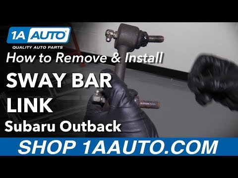 How to Replace Rear Sway Bar Link on a 04-09 Subaru Outback