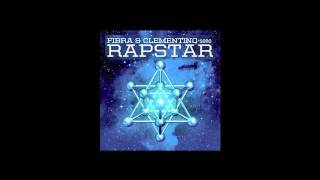 RAPSTAR Fibra Clementino La Prova Vivente ft Marracash prod