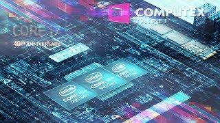 Девятое поколение процессоров intel! Чем охладить 28-ядерник?! 50 лет intel!Computex 2018 №2