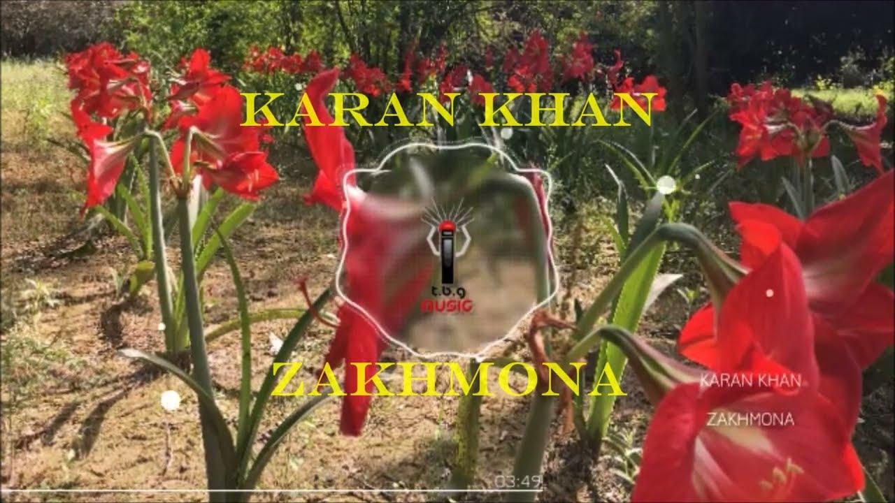 Karan Khan - Zakhmona (Official) - Tasveer