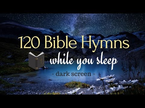 120-bible-hymns-while-you-sleep-(no-instruments)