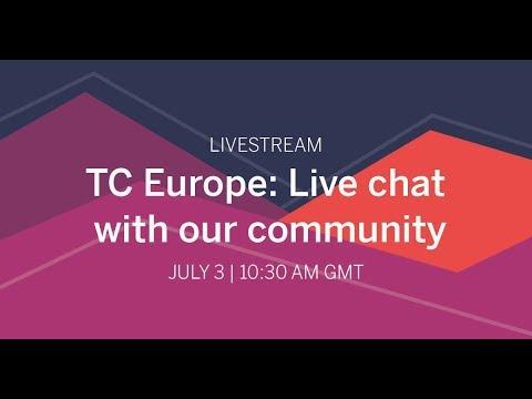 #TC18Europe Community Chat