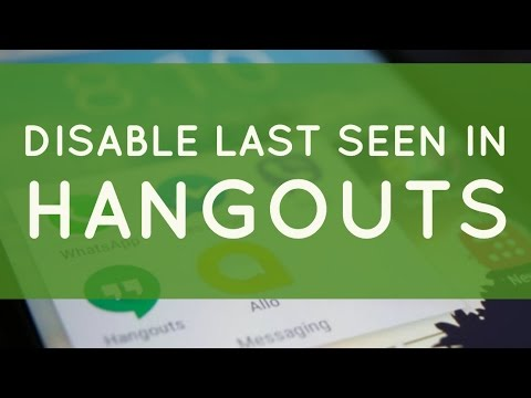 How To Disable Last Seen Or Last Active In Google Hangouts In Android Mobile