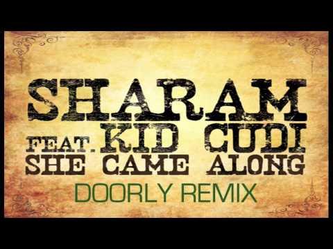 Sharam ft Kid Cudi - 'She Came Along' (Doorly Remix)