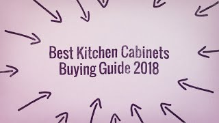 Best Kitchen Cabinets Buying Guide 2018