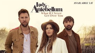 Lady Antebellum - What If I Never Get Over You (Preview)
