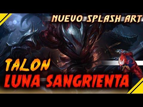 Nuevo SPLASH Art TALON Luna Sangrienta | Noticias League Of Legends LOL