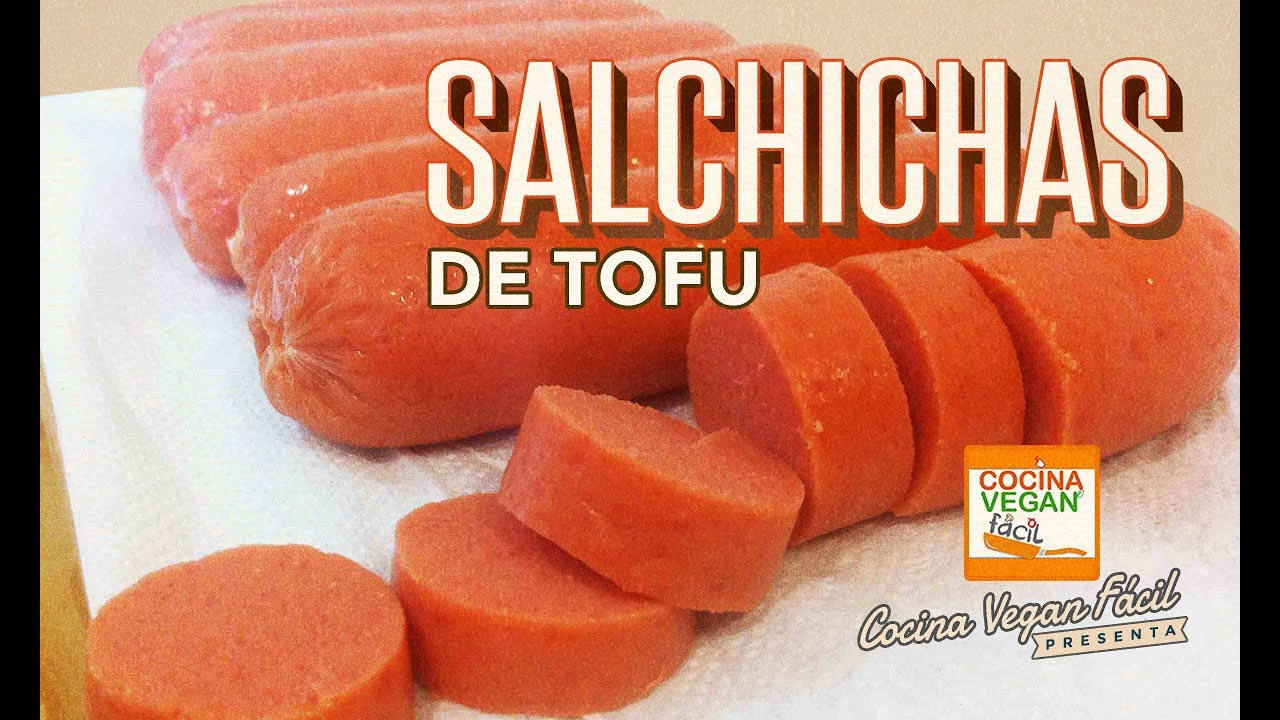 Salchichas veganas de tofu  Cocina Vegan Fcil  YouTube