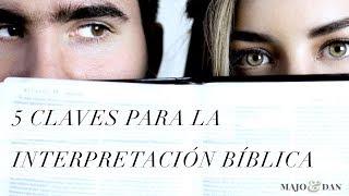 5 Claves para la Interpretación Bíblica - Majo y Dan Vblog