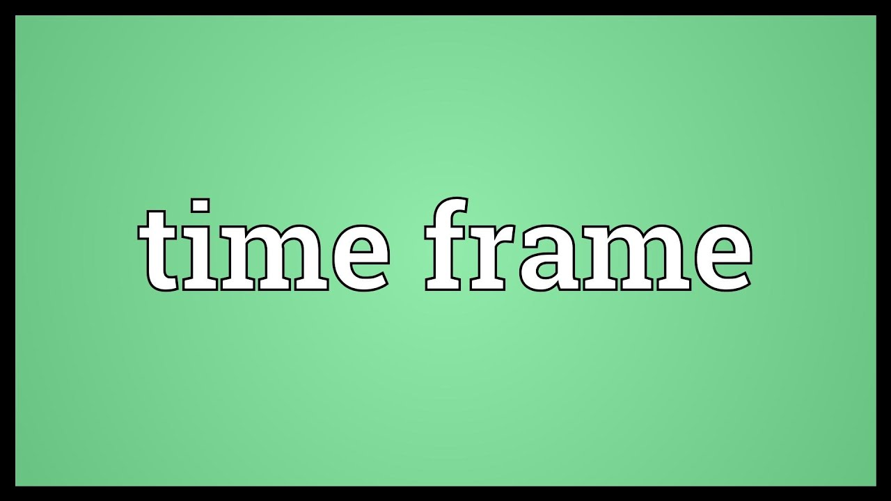 Time frame Meaning - YouTube
