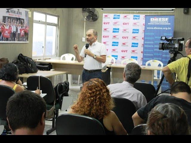 Palestra de Clemente Ganz Lucio - diretor técnico do Dieese - parte 01
