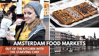 Waffles are FOR DESSERT in Amsterdam! | Albert Cuypstraat Markt | OUT OF THE KITCHEN