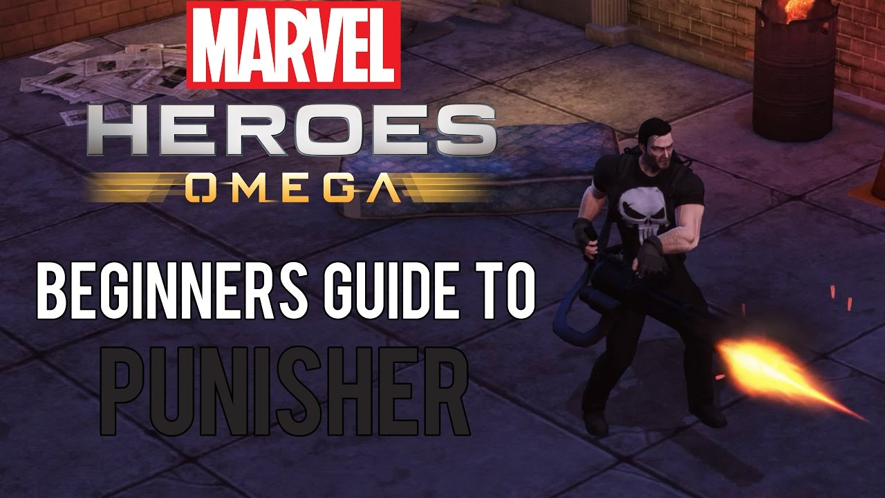 Punisher: Beginners Guide - Marvel Heroes Omega (PC/PS4/XBOX)