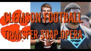 Clemson Football Soap Opera/Hunter Johnson & Josh Belk Transfer