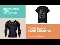 Top 12 Black Panther Shirts // Best Graphic Tees Collection