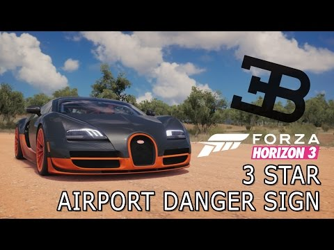 3 Stars Airport Danger Sign || FORZA HORIZON 3 || 2011 Bugatti Veyron Super Sport