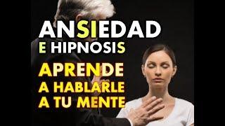 ANSIEDAD E HIPNOSIS