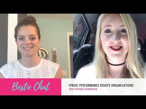 Bestie Chat | (PROs) Performing Rights Organizations with Victoria Henderson