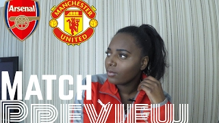 MATCH PREVIEW : Arsenal v Manchester United| Arsene Wenger v Jose Mourinho