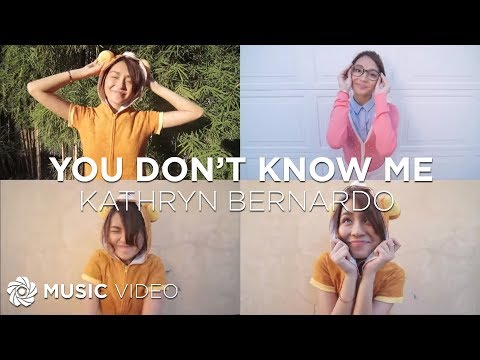 KATHRYN BERNARDO - You Don't Know Me (Official Music Video)