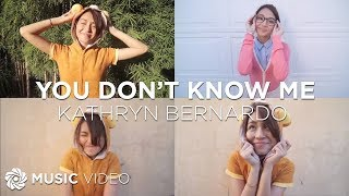 Watch Kathryn Bernardo You Dont Know Me video