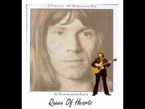 Dave Edmunds  Queen Of Hearts