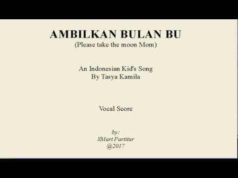 Notasi Lagu | Ambilkan Bulan Bu – Lagu  Anak Indonesia