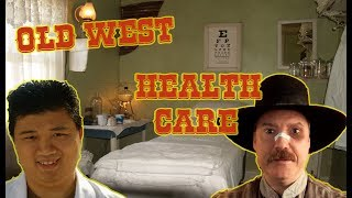 Health Care in the Old West