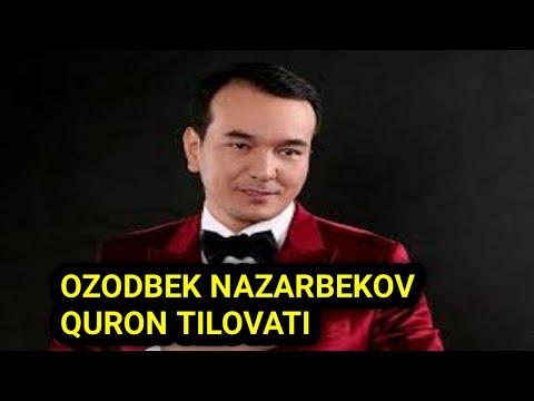 OZODBEK NAZARBEKOV QURON TILOVAT