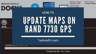 TechnoRV Rand McNally 7730 Learning Series: Updating Maps on the Rand McNally Using the Dock Station