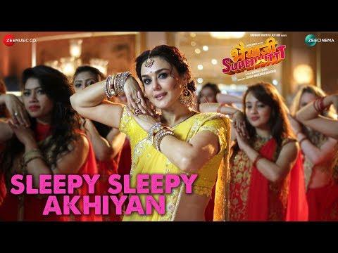 Sleepy Sleepy Akhiyan | Bhaiaji Superhit | Sunny Deol & Preity G Zinta| Asees & Yasser|Jeet Gannguli