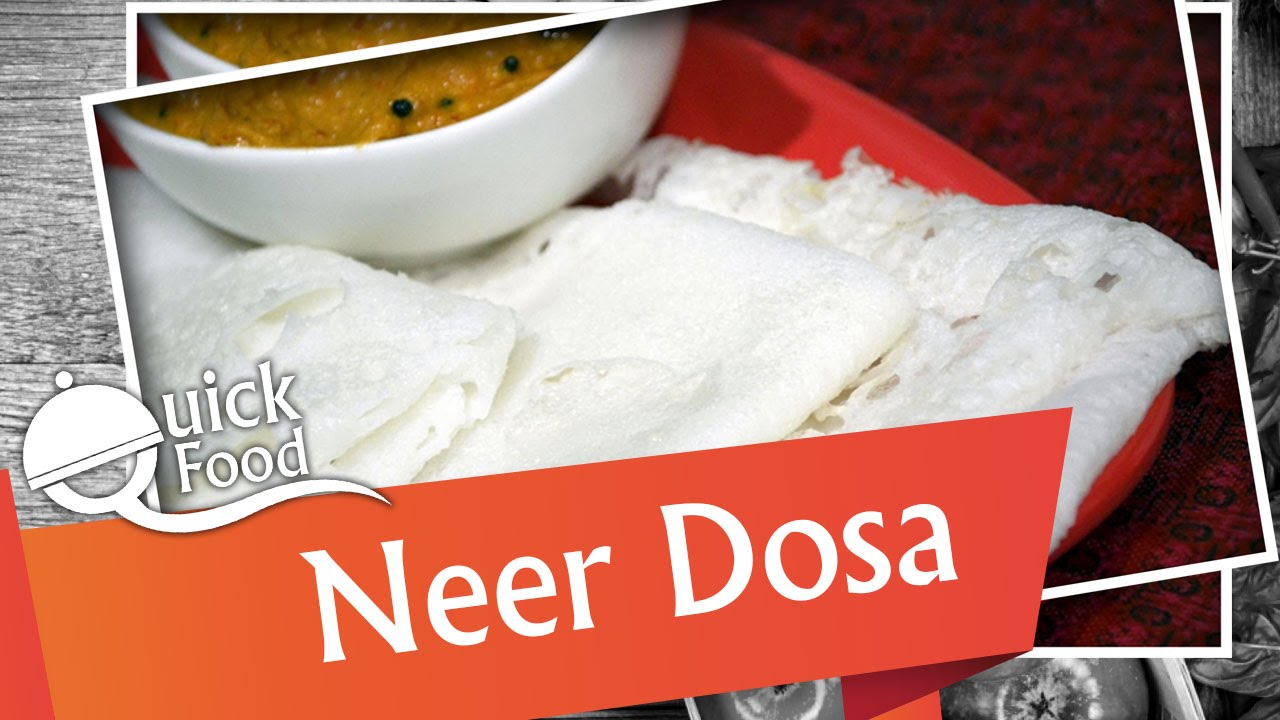 Neer Dosa   South Indian Snack Recipe   Quick Dosa Recipe   Quick ...