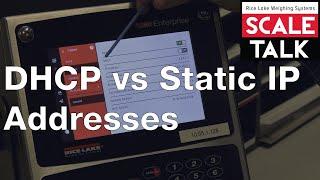 ScaleTalk: DHCP vs Static IP A…