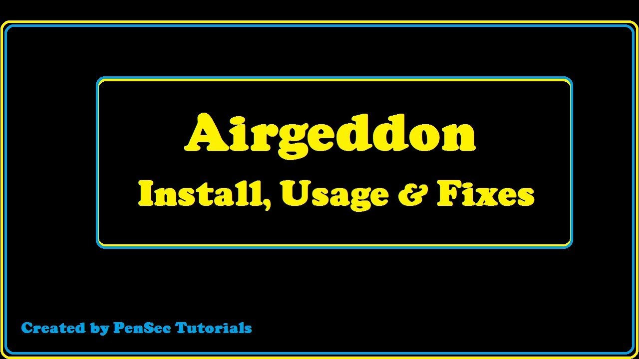 Airgeddon - Install, Usage & Evil Twin Fixes (WORKING 2018 !!!) by PenSec  Tutorials