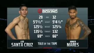 Leo Santa Cruz vs Abner Mares 2 (FULL FIGHT)