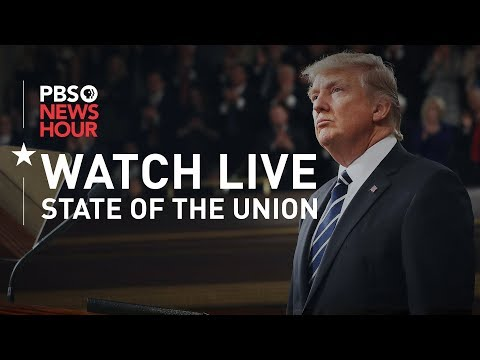 WATCH the 2019 State of the Union address and the Democratic response, with PBS NewsHour analysis