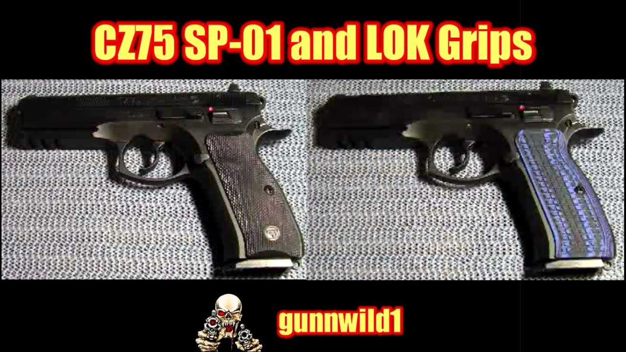 CZ75 SP-01 and LOK Grips