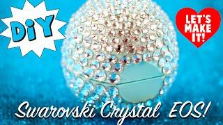 how to make swarovski crystal eos lip balm container tutorial diy