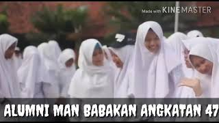 Catatan Akhir Madrasah MAN 1 TEGAL (BABAKAN) ANGKATAN 47