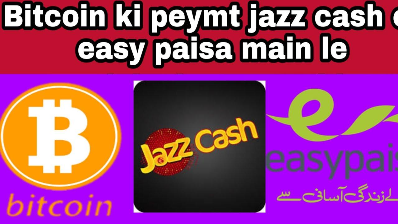 bitcoin to jazzcash or easy paisa pakistan 2020,sahil ...