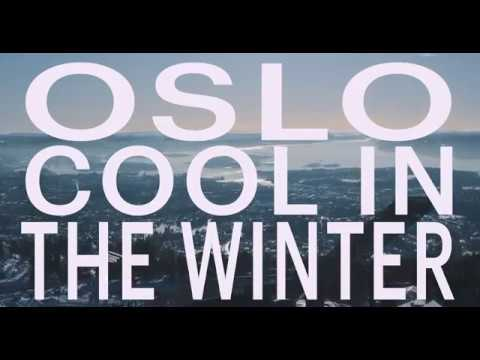 Oslo is Cool in the Winter