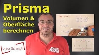 Prisma - Oberfläche & Volumen berechnen (Dreiecksprisma) | Lehrerschmidt - einfach erklärt!