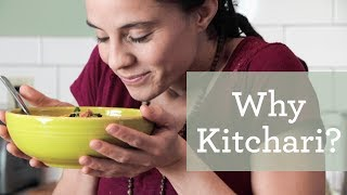 Why Kitchari Is So Easy to Digest | Foods for Cleansing