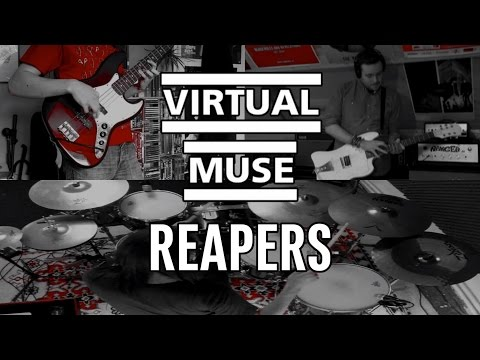 Virtual Muse - Reapers (Band Cover)